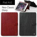 【送料無料】 iPad Air 2 レザー ケース スタンド機能付き ZENUS Neo Classic Diary アイパッドエアー2 iPadair2 ipad air2 カバー レザーケース レ