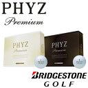 即納★ ブリヂストンゴルフ PHYZ Premium ゴルフボール 1ダース(12球) PHYZ Premium ゴールドパール BRIDGESTONE GOLF ゴルフ ファイズ プレミアム【KOBE】
