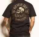 ラッキー 13メンズ TシャツLucky-13 Lucky-13 Grease, Never Die men's Tee★ 新作 アメリカ買付 USA直輸入