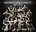 Idol Name: Ma Line - ◎モーニング娘。'17/邪魔しないで Here We Go!/弩級のゴーサイン/若いんだし!<CD>(通常盤A)20171004