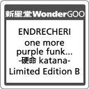 ●【先着特典付】ENDRECHERI/one more purple funk... -硬命 katana-<CD+DVD>(Limited Edition B)[Z-7528]20180822