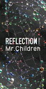 Mr.Children/REFLECTION{Naked}<CD(14曲)+DVD+USBアルバム(23曲)+写真集>(完全限定生産盤)20150604