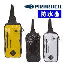 PIRARUCU ピラルク レインウェア ワンショルダーバッグ GP-004