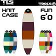 【TOOLS】PE パッド ニットケース FUN 6'0●KNIT CASE ソフトケース ファンボード用 ボードケース サーフィン サーフボード【希望小売価格の10%OFF】
