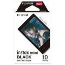 富士フイルム INSTAXMINIBLACKFRAME チェキ インスタントカラーフィルム instax mini用フィルム 「ブラック」 1パック(10枚入)