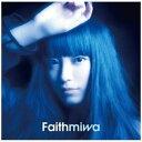 ショッピングDVD 【ポイント10倍!】【CD】 miwa / Faith(初回生産限定盤)(DVD付)