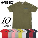 特価20%OFF AVIREX #6123036 ファティーグ 半袖Tシャツ メンズ 全10色 S-2XL