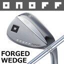 グローブライド 2015 ONOFF [オノフ] FORGED WEDGE フォージド ウェッジ N.S.PRO 950GH スチールシャフト