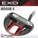 ODYSSEY [オデッセイ] EXO [エクソー] ROSSIE S [ロッシー エス] パター [日本正規品]