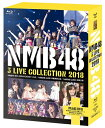 NMB48 3 LIVE COLLECTION 2018 [Blu-ray]≪特典付き≫