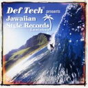 【中古】CD▼Def Tech presents Jawaiian Style Records Laniakea