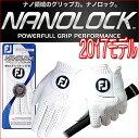 【2017最新モデル】FJ フットジョイ 日本正規品NANOLOCK TOUR ナノロック ツアーメンズ グローブ(左手用)【ゴルフ】