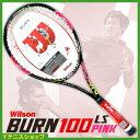 ウイルソン(Wilson) 2015年モデル バーンピンク100LS (Burn Pink 100 LS)(283g) テニスラケット【あす楽】