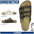 送料無料 ビルケンシュトック ビルケン・シュトック BIRKENSTOCK フロリダ FLORIDA 全2色 普通幅タイプ メンズ(男性用) サンダル 人気の ボストン チューリッヒ も取扱い中!