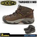 送料無料 キーン(KEEN)ターギー 2 TARGHEE II MID 全2色 アウトドア シューズ(KEEN 1011515 1010126)メンズ(男性用)...