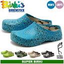 ビルキー BIRKI'S BY ビルケンシュトック BY BIRKENSTOCK スーパー ビルキー 全5色 [普通幅タイプ] ビルケンシュトック ビルキー (BIRKIS SUPER‐BIRKI BY BIRKENSTOCK) メンズ(男性用) 兼 レディース(女性用) サンダル クロッグ