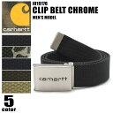 CARHARTT カーハート ベルト クリップ ベルト クローム 全5色CLIP BELT CHROME I019176アメカジ ストリート アウトドアメンズ(男性用)