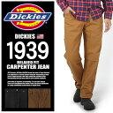 DICKIES ディッキーズ リラックスドフィット カーペンター ジーンズ 1939 ストレート 全3色CARPENTER JEAN RELAXED FIT STRAIGHT LEGデニム ダック ペインターパンツ ワークパンツ ジップフライ ボトムス メンズ