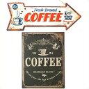 サインプレート2個セット(CAFE)GARE TINPLATE COFFEE&ティンサイン ホ゛ート゛ アロー COFFEE ブリキ 看板 セット コーヒー レトロ アンティーク 雑貨 壁掛け アメリカン雑貨 サインボード 英語