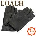 コーチ グローブ COACH メンズ 手袋 レザー ブラック 黒 85144BLK 人気 ブランド