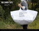 BIG CARRY TOTE / ビッグキャリー トート&NUT / アンドナット 買い物袋 トートバッグ 大容量 71L テフロン bag