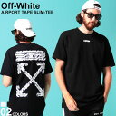 オフホワイト メンズ Tシャツ 半袖 OFF-WHITE バックプリント クルーネック AIRPORT TAPE SLIM ブランド トップス コットン OWAA27S20185003 SALE_1_a