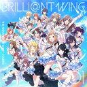 ゲーム『アイドルマスター シャイニーカラーズ』 BRILLI@NT WING 01「Spread the Wings!!」/CDシングル(12cm)/ ランティス LACM-14781