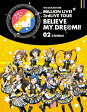 THE IDOLM@STER MILLION LIVE! 3rdLIVE TOUR BELIEVE MY DRE@M!! LIVE Blu-ray 02@SENDAI/Blu-ray Disc/LABX-8171