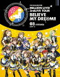 THE IDOLM@STER MILLION LIVE! 3rdLIVE TOUR BELIEVE MY DRE@M!! LIVE Blu-ray 03@OSAKA【DAY1】/Blu-ray Disc/LABX-8173