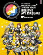 THE IDOLM@STER MILLION LIVE! 3rdLIVE TOUR BELIEVE MY DRE@M!! LIVE Blu-ray 05@FUKUOKA/Blu-ray Disc/LABX-8179