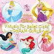 Disney Music For Ballet Class~DREAM GIRLS/CD/AQCW-51120