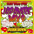 "BURN DOWN STYLE ""JAPANESE MIX 9""/CD/BDRCD-039"