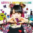 LiTTLE DEViL PARADE(初回生産限定盤/Blu-ray Disc付)/CD/VVCL-1040