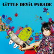 LiTTLE DEViL PARADE(初回生産限定盤/DVD付)/CD/VVCL-1042