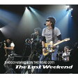 """ON THE ROAD 2011 """"The Last Weekend""""/CD/SECL-2011"""