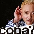 coba?/CD/COCB-54196