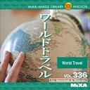 大日本スクリーン製造 MIXA IMAGE LIBRARY Vol.336 ワールドトラベル