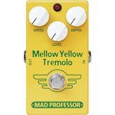 MAD PROFESSOR New Mellow Yellow Tremolo ニューメロウイエロートレモロ