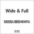 Wide & Full/CD/MMF-505