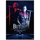 EIKICHI YAZAWA CONCERT TOUR 2016「BUTCH!!」IN OSAKA-JO HALL(DVD)/DVD/ ズィープラスミュージック GRRD-22