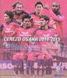 セレッソ大阪2014-2015×Golazo Cerezo~For The Top of Dreams~ Blu-ray Disc /セレッソ大阪 DS...