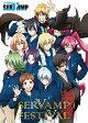 TVアニメ「SERVAMP-サーヴァンプ-」スペシャルイベント「SERVAMP FESTIVAL」/DVD/MFBC-0068