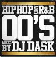 MixCD MIX CD HIPHOP and R&B 00'S  DJ Dask 2 MixCD24