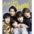 Are You Happy?(初回限定盤)/CD/JACA-5625
