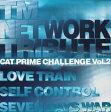 CAT PRIME CHALLENGE Vol.2~TM NETWORK TRIBUTE~/CD/VRCSJ-1043