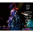 """LIVE TOUR 2015-2016 """"FOLLOW ME UP""""FINAL at 中野サンプラザ(初回限定盤)"""