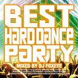 ベスト・オブ・ハード・ダンス・パーティー・ミックスド・バイ・DJフォクサイ/CD/FBAC-004
