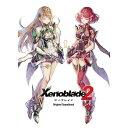 ゼノブレイド2 オリジナル・サウンドトラック プロキオン・スタジオ SBPS-0031