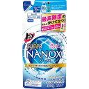 トップ スーパーNANOX(ナノックス) つめかえ用 360g