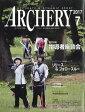 ARCHERY (アーチェリー) 2017年 07月号 雑誌 /レオ・プランニング